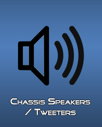 Chassis Speakers Tweeters